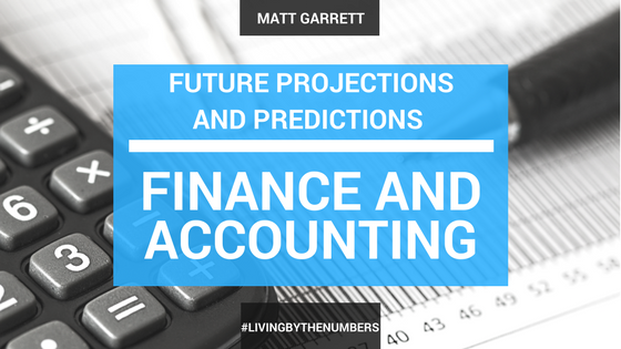 Future Projections and Predictions – Finance and Accounting