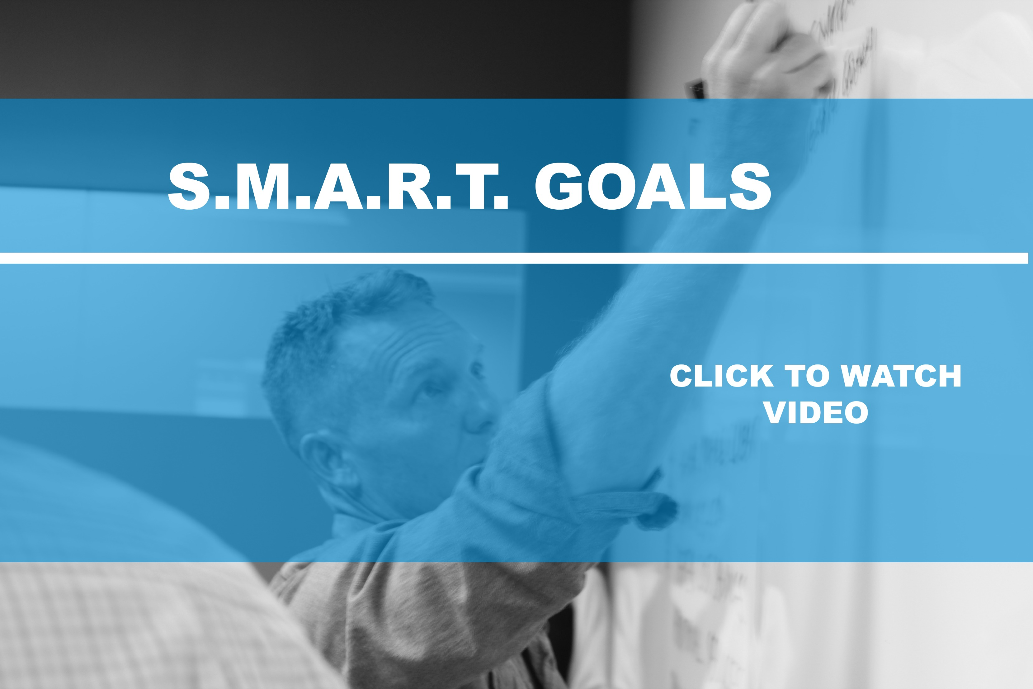 S.M.A.R.T. Goals in Your Organization