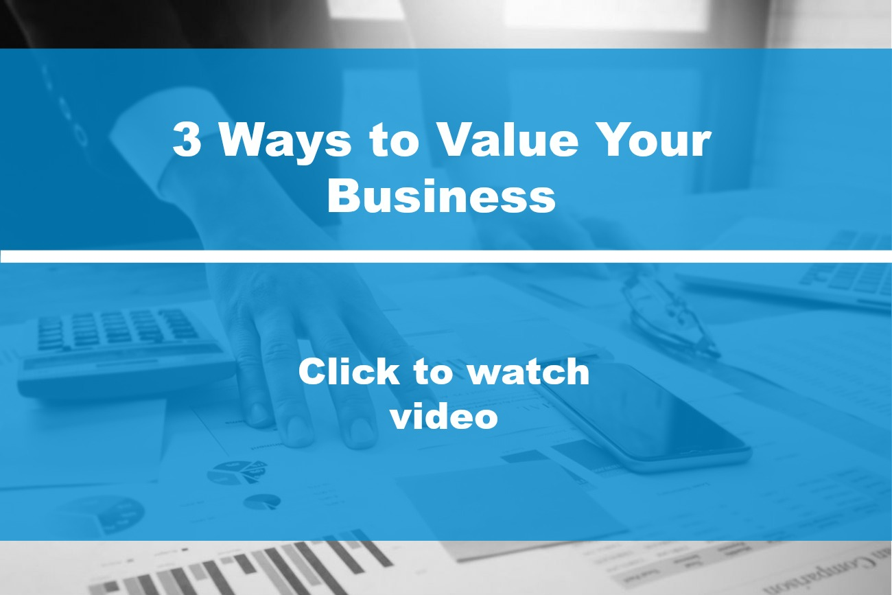 3 Ways to Value Your Business