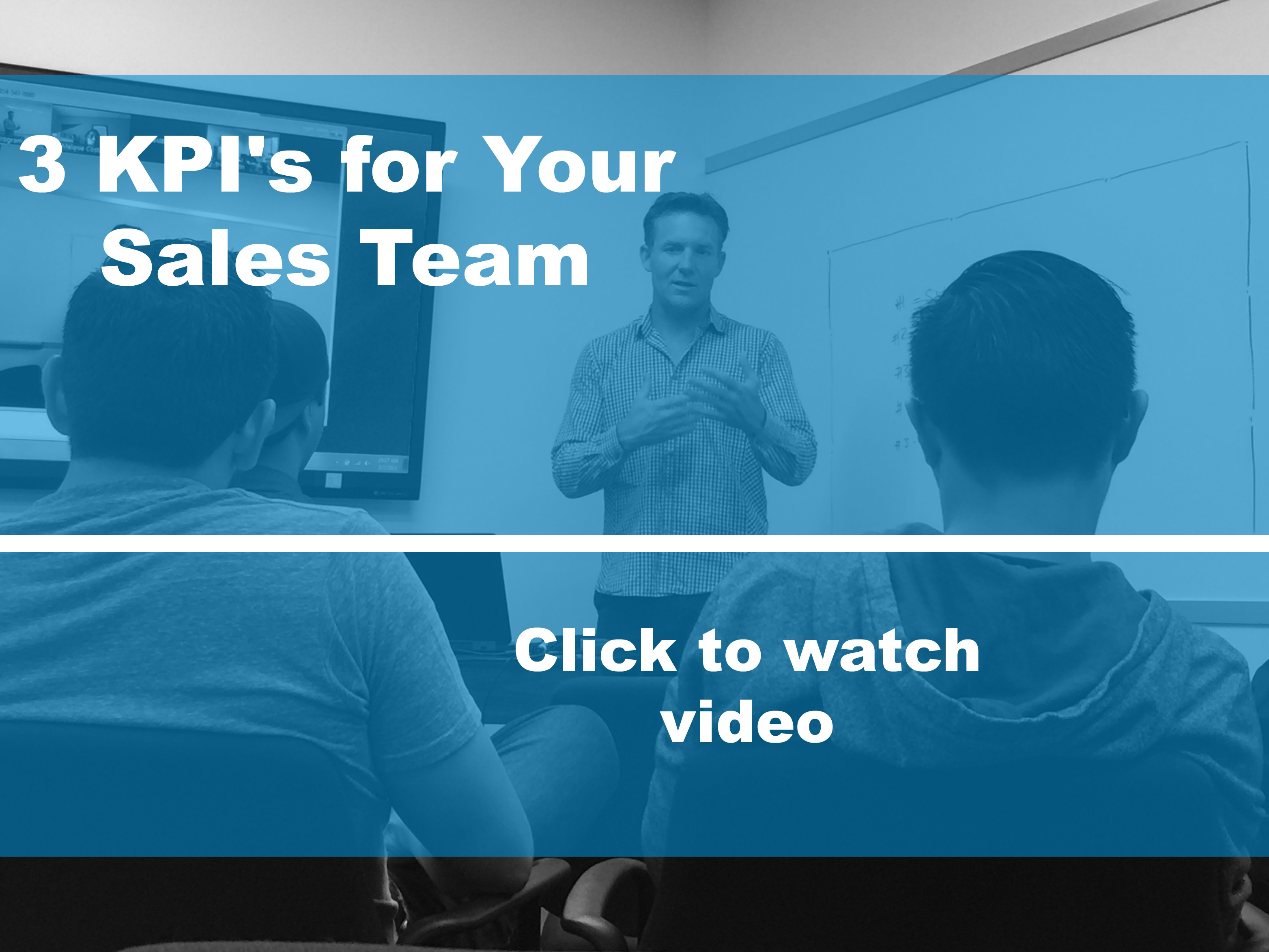 3 KPI's for Your Sales Team