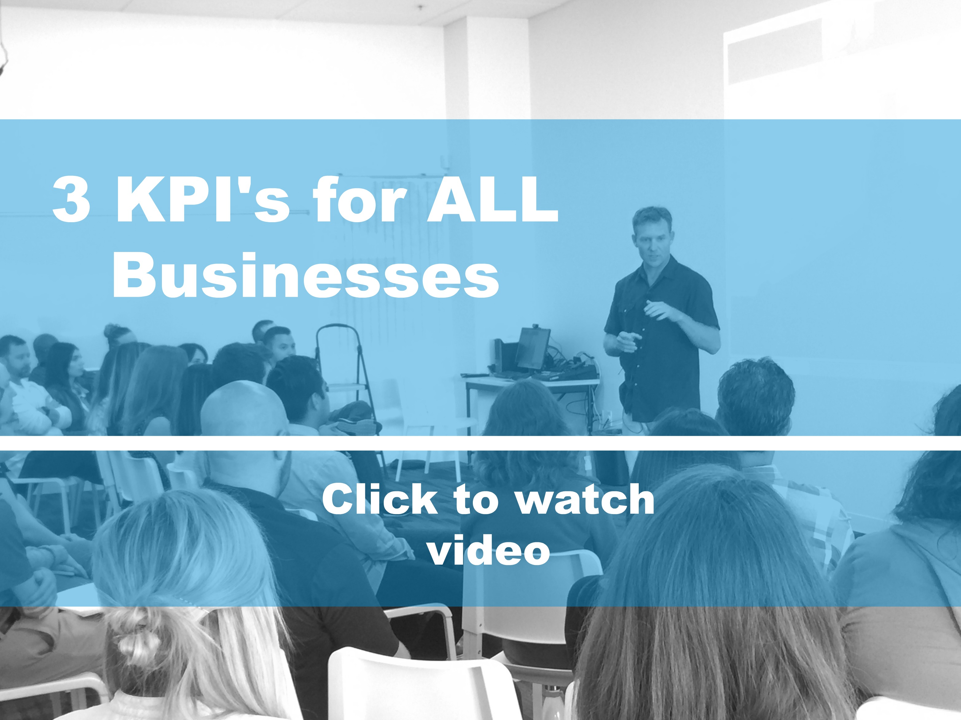 3 KPIs for ALL Businesses