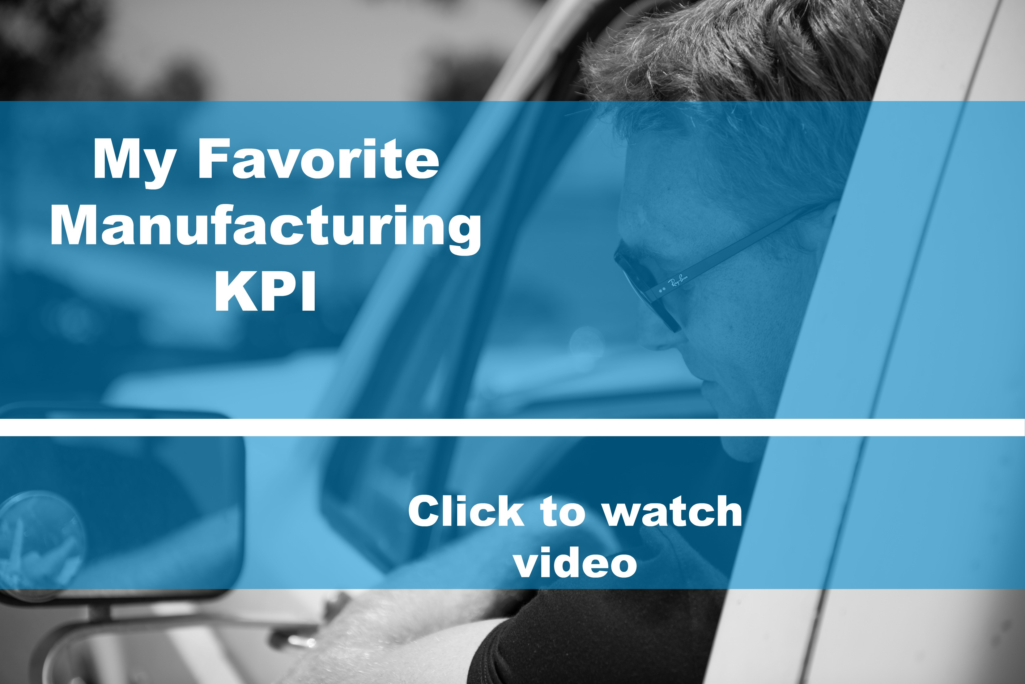My Favorite Manufacturing KPI