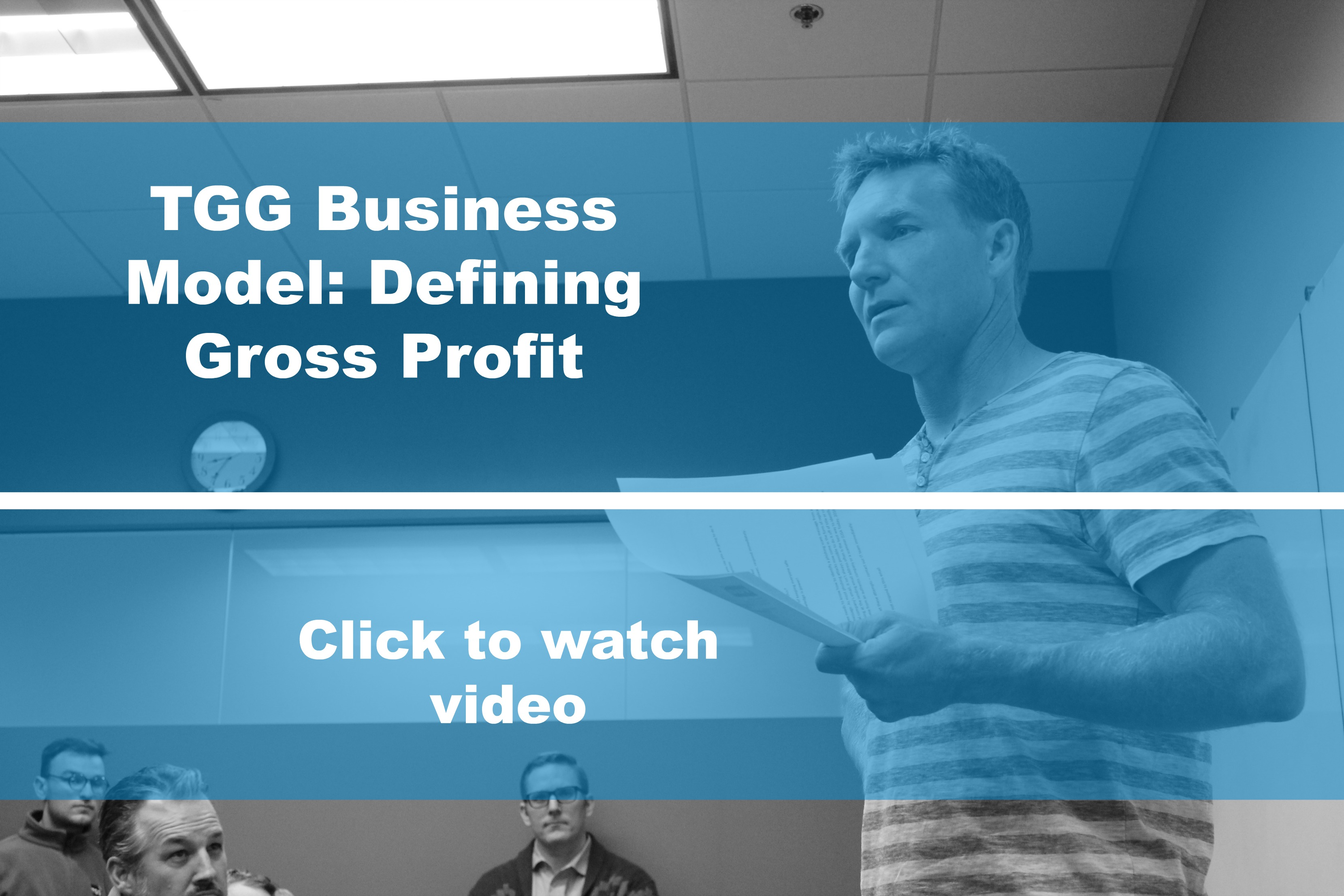 The Basic Business Model- Defining Gross Profit