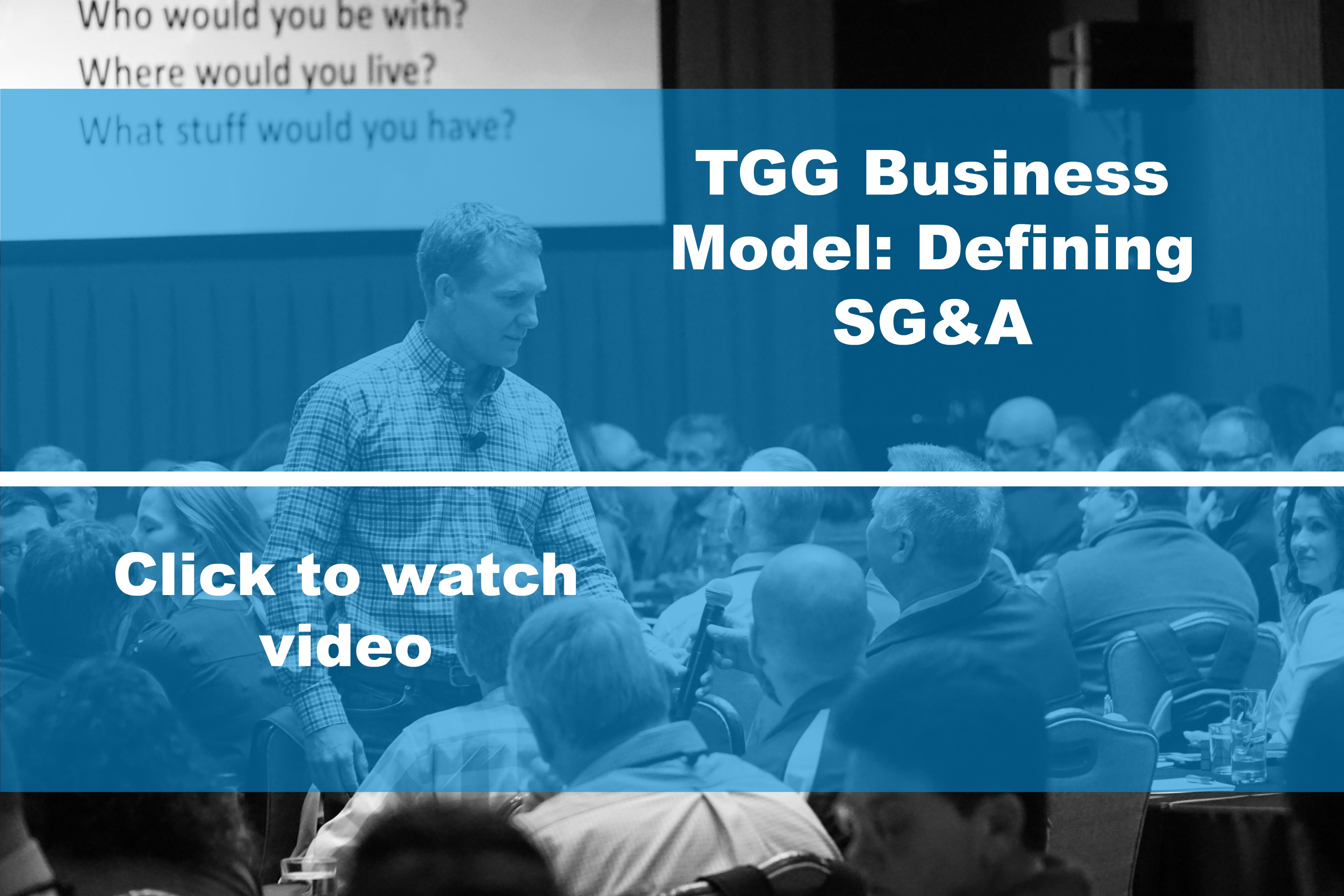TGG Way Business Model: Defining SG&A