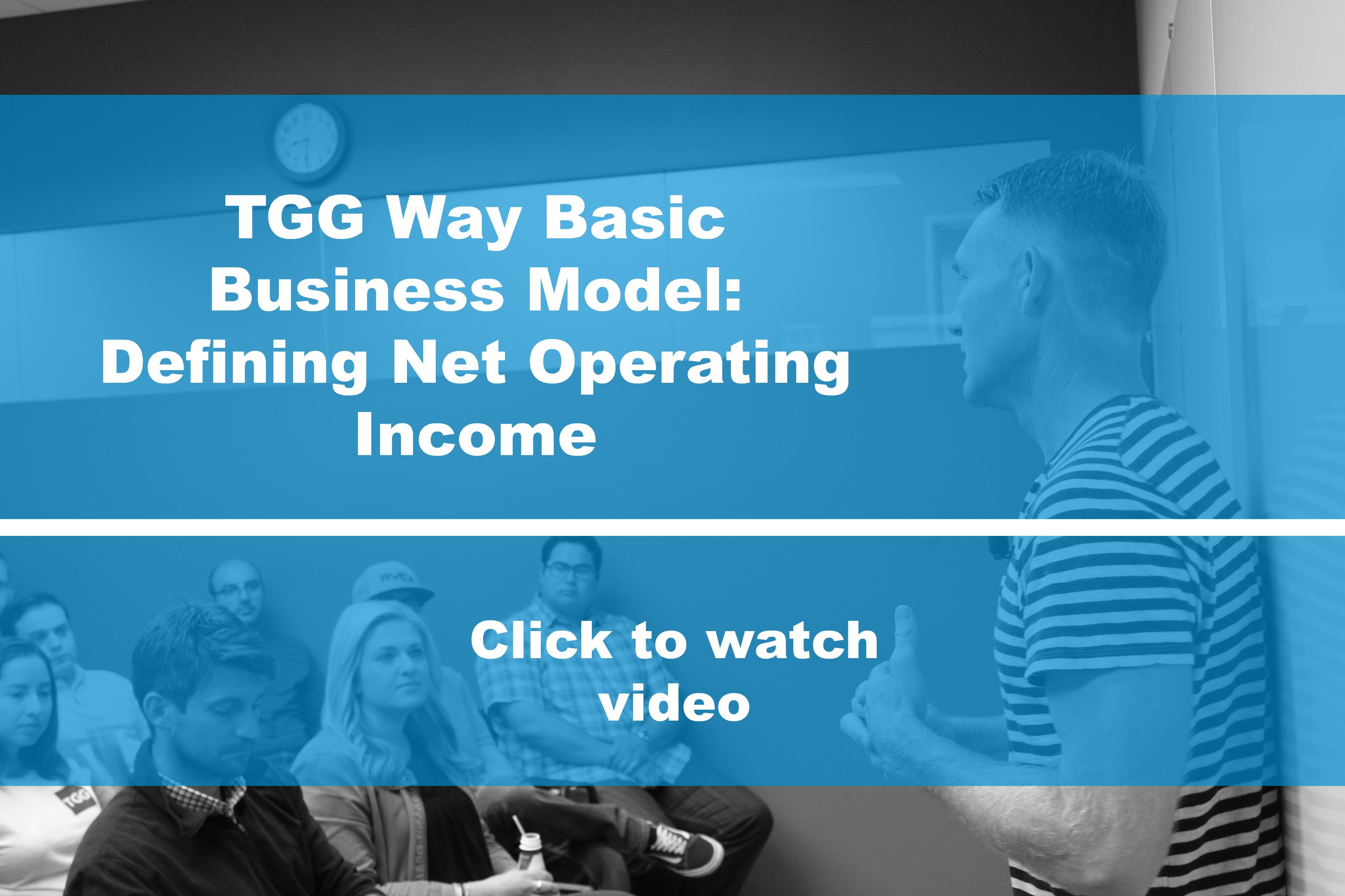 TGG Business Model: Defining Net Operating Income