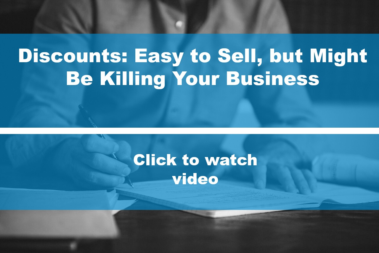 Discounts May Be Easy to Sell, But They Might Be Killing Your Business