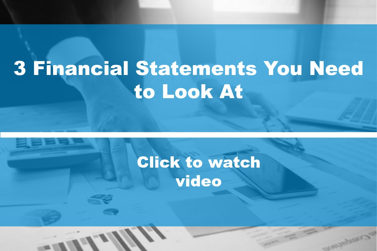 3 Financial Statements You Need to Look At