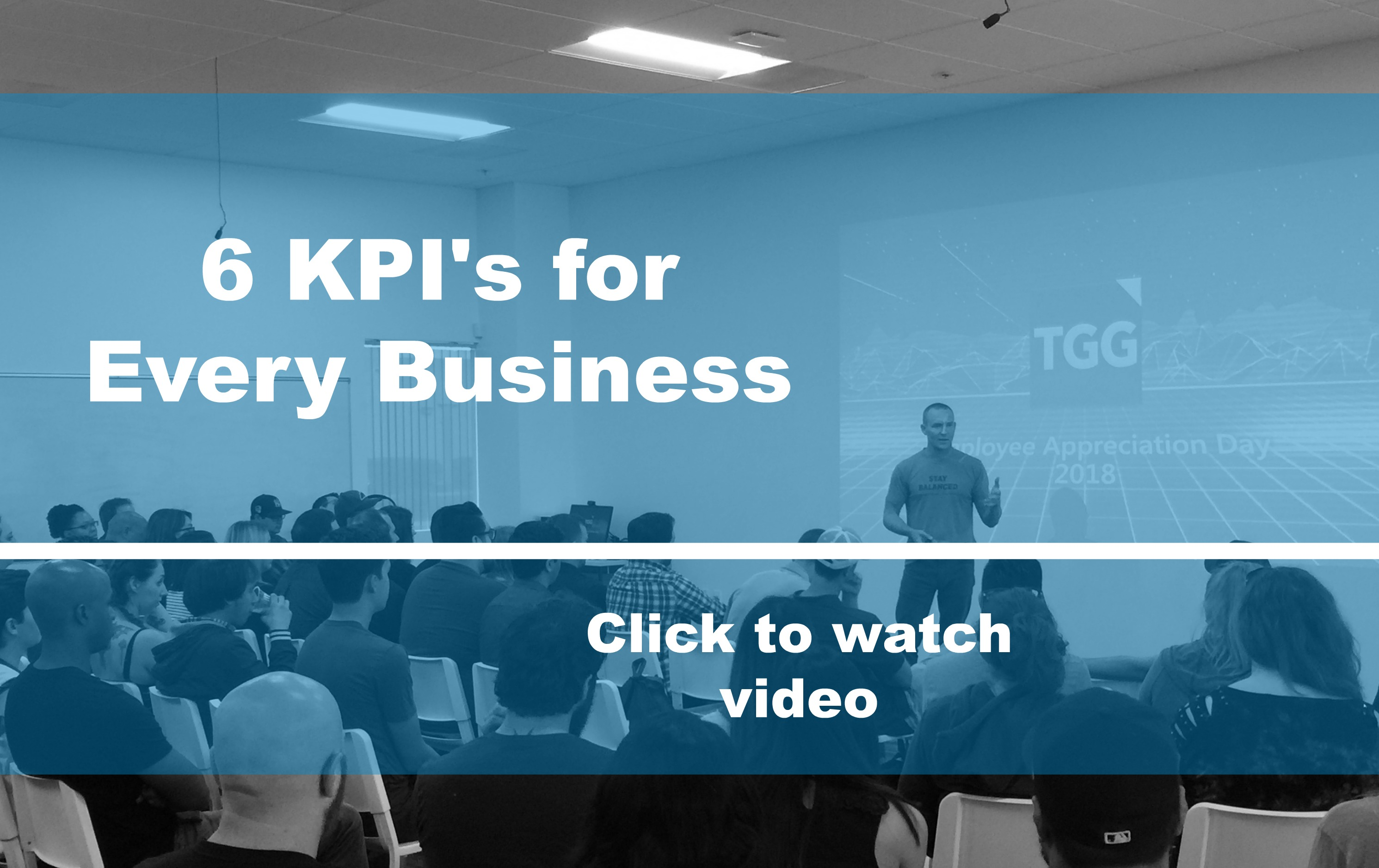6 KPI's for Every Business!